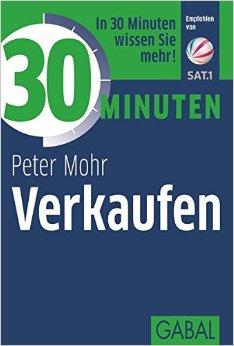 30 Minuten Verkaufen - Peter Mohr
