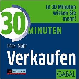 30 Minuten Verkaufen (audissimo) - Peter Mohr, Gabi Franke, Gilles Karolyi